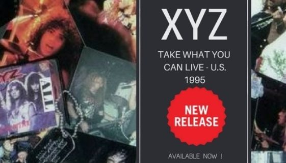XYZ 'Take What You Can Live' – Re-Released !